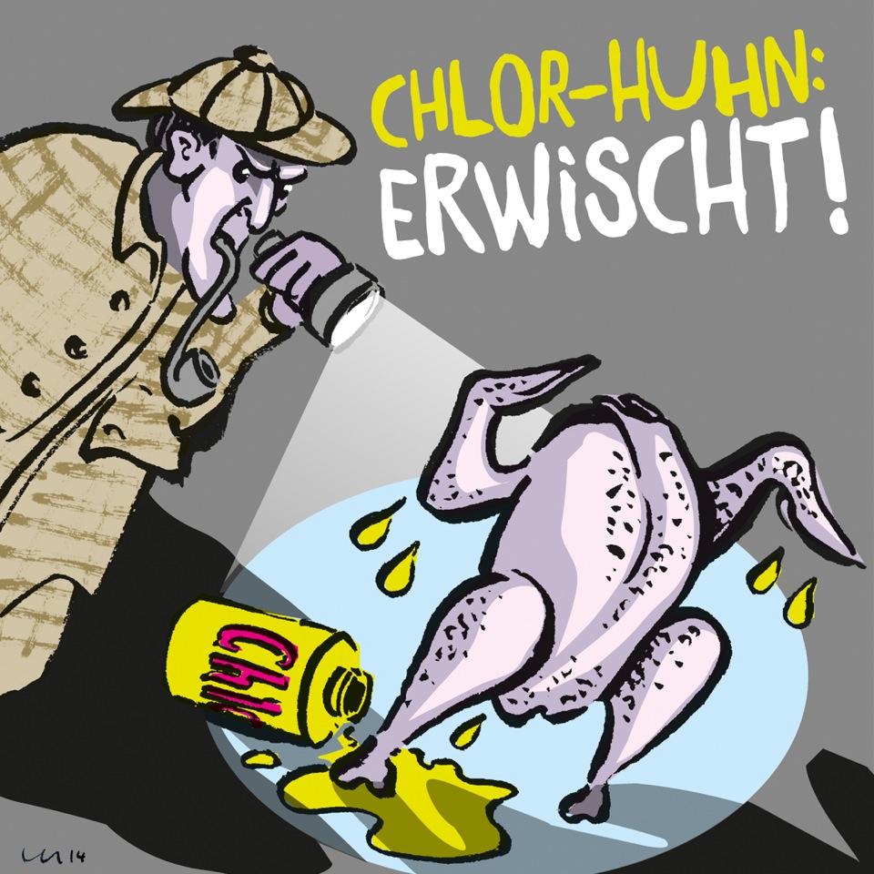 Karikatur von Martin Keune: Chlor-Huhn auf frischer Tat ertappt