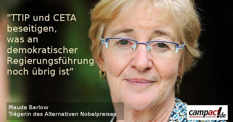 """Maude Barlow, Trägerin des Alternativen Nobelpreises: """"TTIP und CETA beseitigen, was an demokratischer Regierungsführung noch übrig ist."""""""