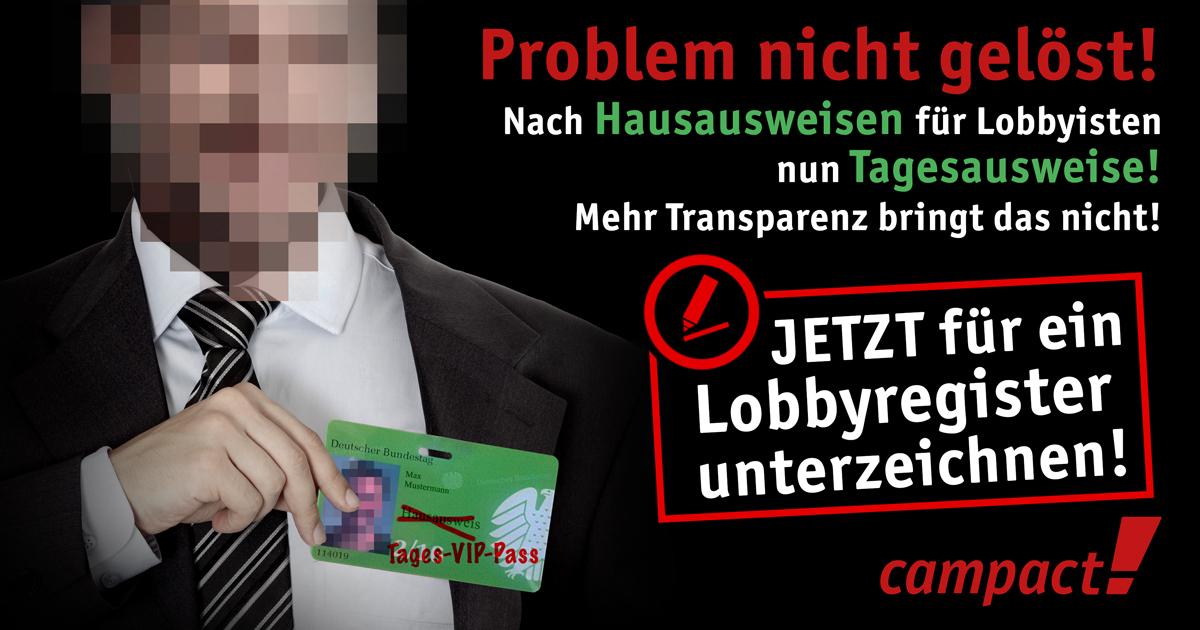 Lobbyisten bekommen keine Hausausweise mehr für den Bundestag - jetzt muss ein Lobbyregister folgen. Grafik: Campact/Sascha Collet u [CC BY-NC 2.0]