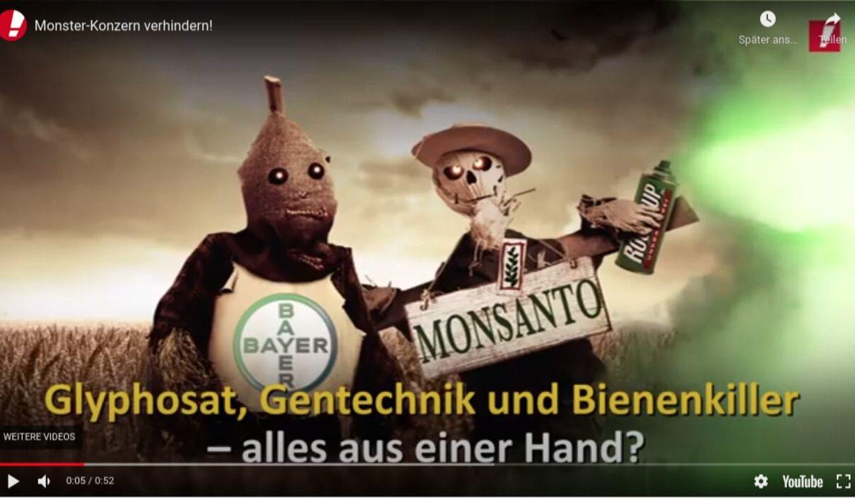 YouTube-Screenshot: Glyphosat, Gentechnik und Bienenkiller aus einer Hand? Monster-Konzern verhindern!