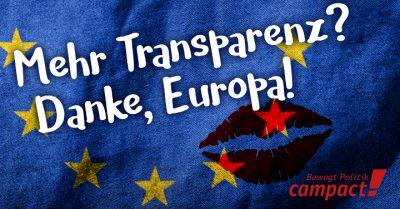 Die EU will für mehr Transparenz sorgen. Grafik: Sascha Collet/Campact