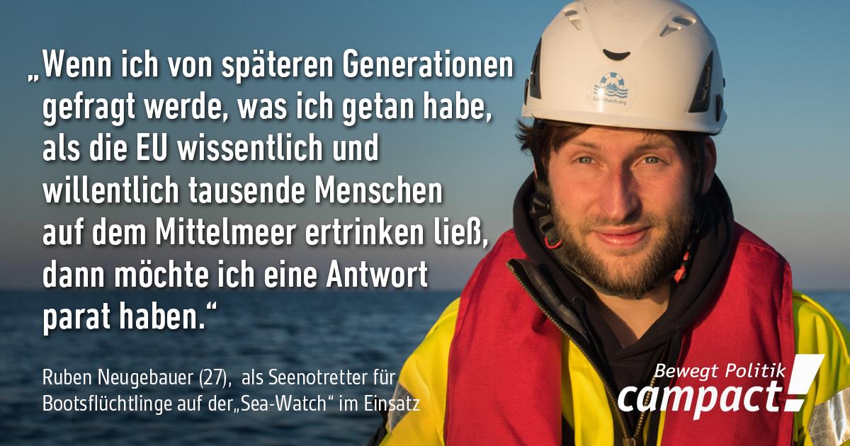 Zitat von Ruben Neugebauer, Sea-Watch. Grafik: Zitrusblau/Campact