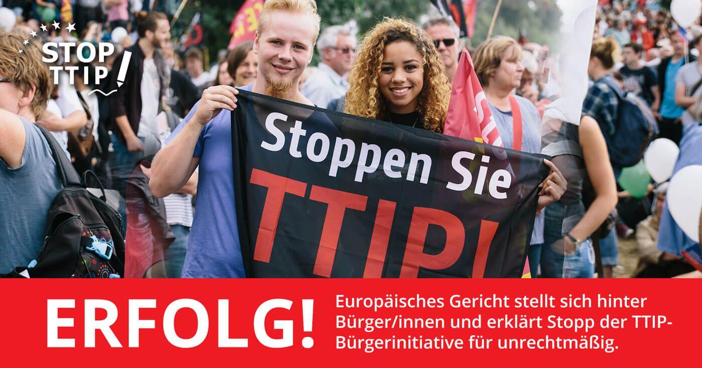 Der EuGH gibt uns Recht im Streit mit der Kommission: Erfolg! Europäisches Gericht stellt sich hinter Bürger/innen und erklärt Stopp der TTIP-Bürgerinitiative für unrechtmäßig.
