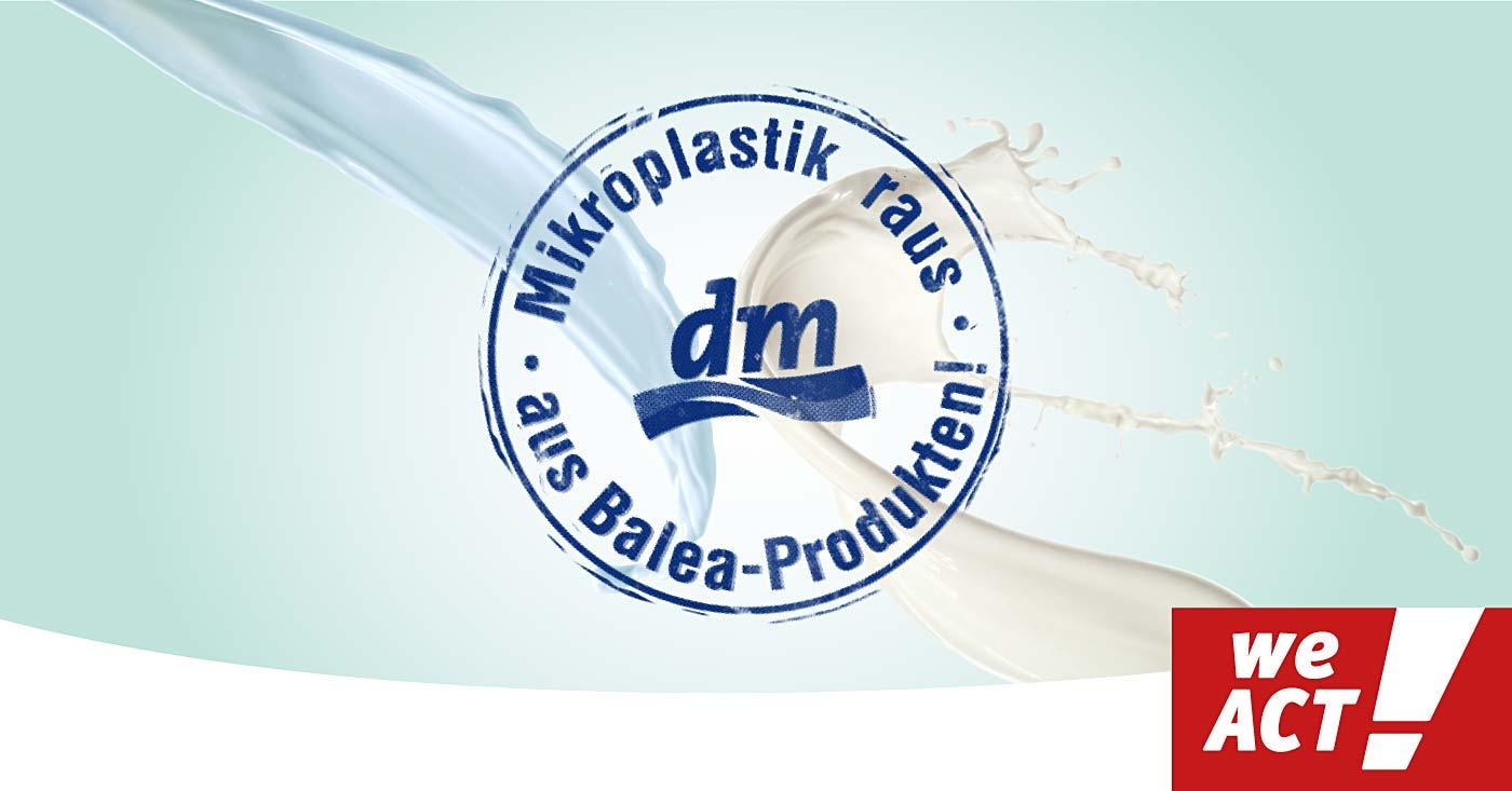 Mirkoplastik raus aus Balea-Produkten. Jetzt WeAct-Petition unterzeichnen