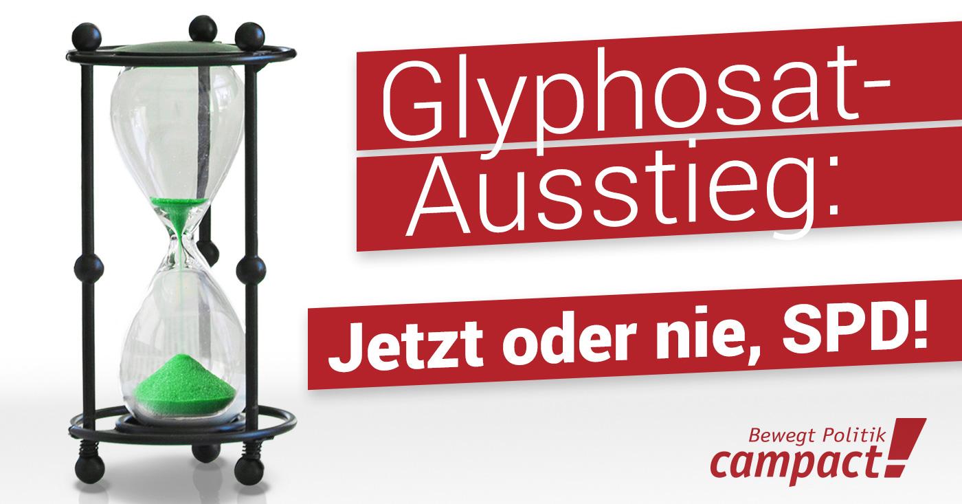 Sanduhr Glyphosat-Ausstieg: Jetzt oder nie, SPD
