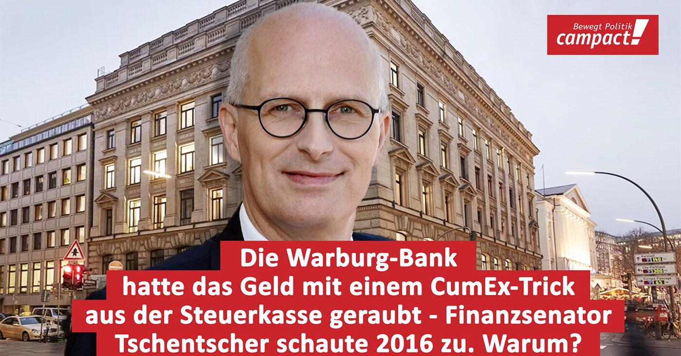 Die Warburg-Bank hatte das Geld mit einem CumEx-Trick aus der Steuerkasse geraubt - Finanzsenator Tschentscher schaute 2016 zu. Warum?