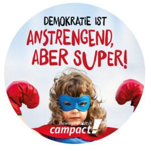 Demokratie ist anstrengend, aber super! Werde jetzt Teil von Deutschlands größter progressiver Bürgerbewegung